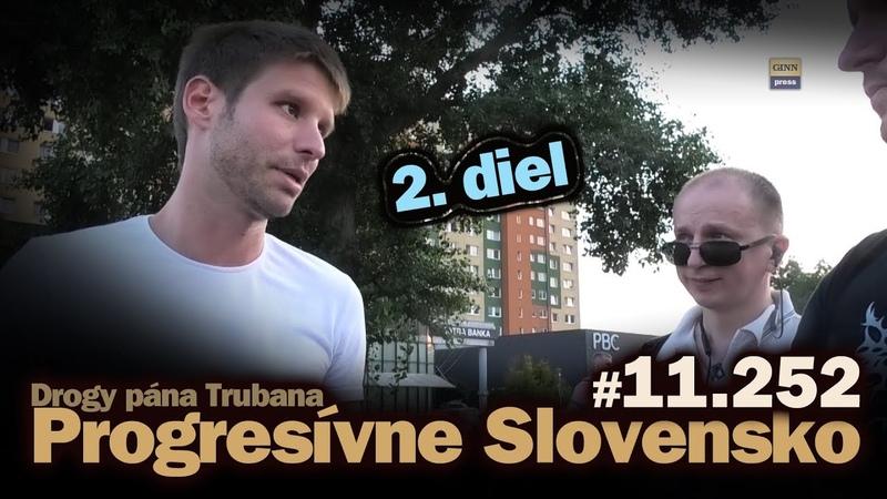 Progresívne Slovensko v Petržalke 2 diel Šimečka Šoroš Truban drogy a homoši 11 252