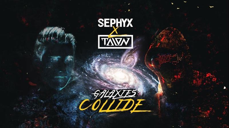 Sephyx X TALON - Galaxies Collide (Official Video)