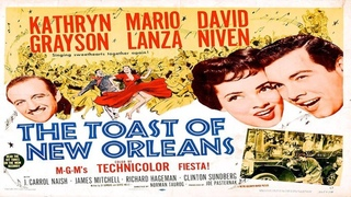 The Toast of New Orleans starring Mario Lanza & Kathryn Grayson!