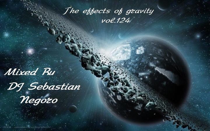 DJ Sebastian Negoro-The effects of gravity vol.124 124