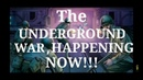 The Underground War - Mirror - Save this Video - WARNING Not for the Faint of Heart