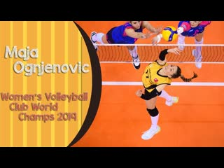 The best of maja ognjenovic (women´s volleyball club champ 2019) by mel