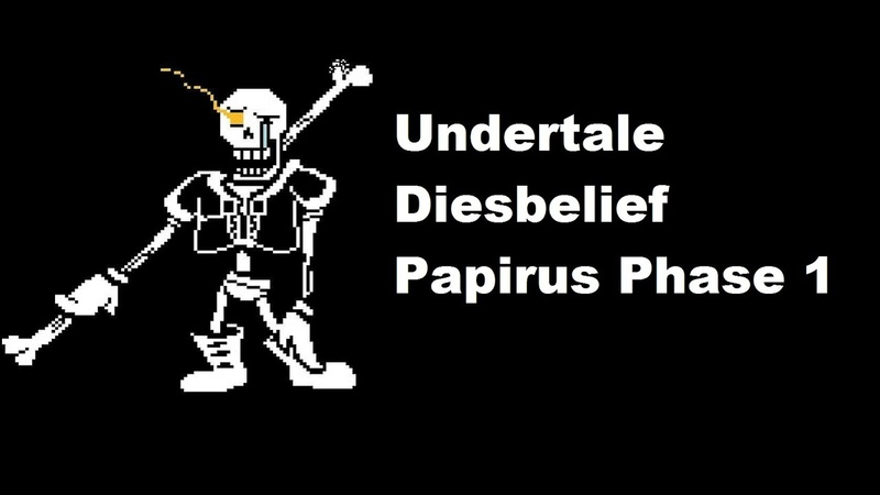 Diesbelief Papyrus Fight Phase 1 Complete Genocide