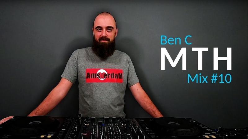 Ben C Podcast MTH 10 Amsterdam Progressive House Melodic Techno Dj Mix 2020