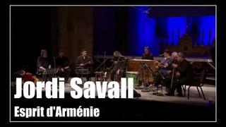 Esprit d'Arménie | Jordi Savall