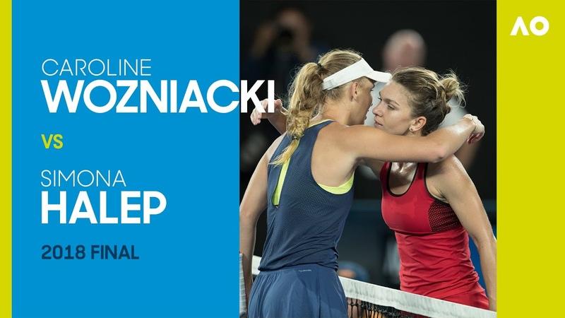 Caroline Wozniacki v Simona Halep Australian Open 2018 Final AO Classics