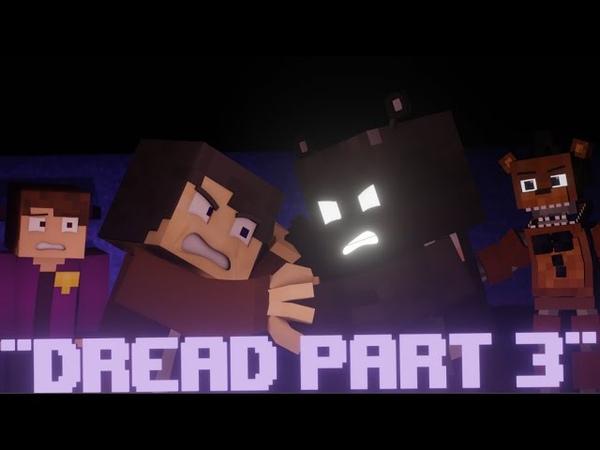 RUN RUN!   FNAF Minecraft Animated Music Video (Song by CK9C) - Dread Part 3