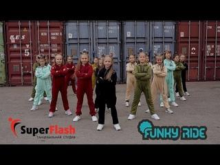 FUNKY RIDE & Super Flash
