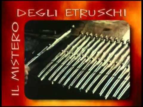 Dall' Etruria alla Tracia Il mistero degli Etruschi Parte I
