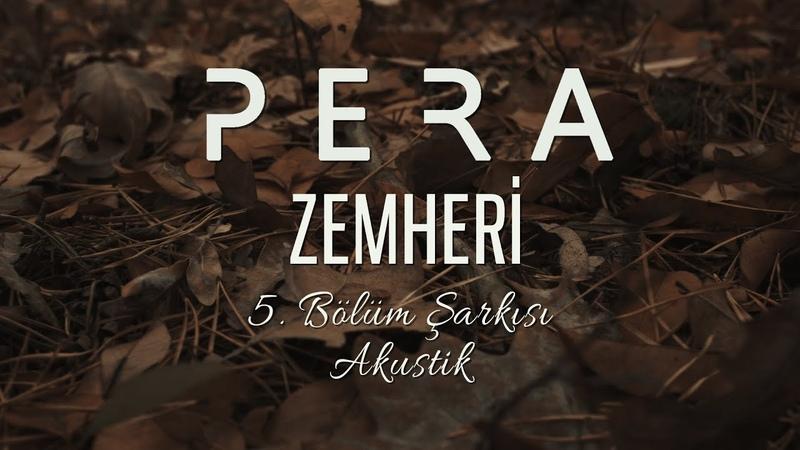 PERA - Ben Sana Mecburum (Akustik Versiyon - Zemheri Dizisi) (Yeni Single)