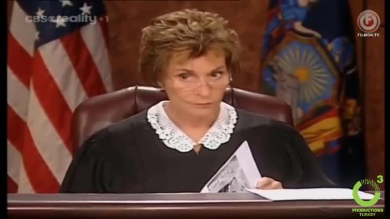When you drink water in Judge Judy's courtroom