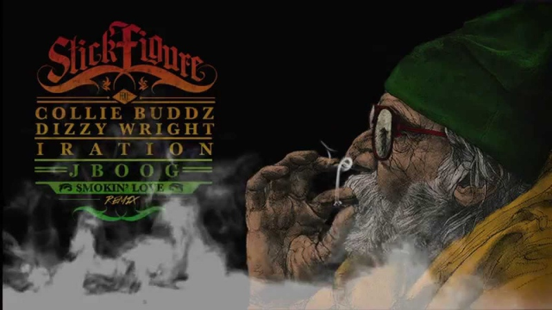 Stick Figure Smokin' Love Remix ft Collie Buddz J BOOG Iration Dizzy Wright