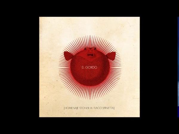 El Gordo en Homenaje al Flaco Spinetta Compilation 2020 Full Album