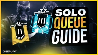 5 TIPS To MASTERING SOLO-Q In Rainbow Six Siege