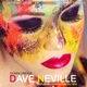 Dave Neville - Deep in House