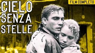 MITI DEL CINEMA: IL CIELO SENZA STELLE | Film Completo | COLLEZIONE FESTIVAL DI CANNES