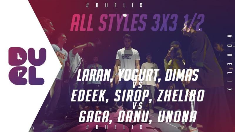 Laran Yogurt Dimas vs Edeek Sirop Zhelibo vs Gaga Danu Unona All Styles 3x3 1 2 DUEL IX