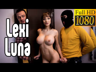 Lexi Luna большие сиськи big tits [Трах, all sex, porn, big tits, Milf, инцест, порно blowjob brazzers секс анальное]