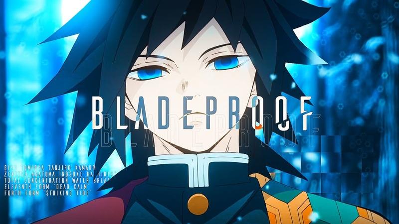 【MAD】鬼滅の刃|BLADEPROOF