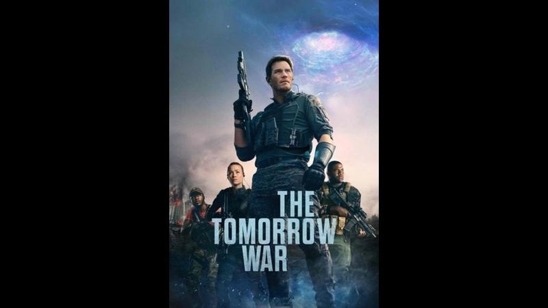 Война будущего The Tomorrow War