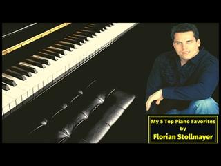 My 5 Top PIANO Favorites - From Schuberts Serenade, Beethovens Für Elise, Mozarts Ronda alla turca to Richard Clayderman