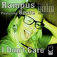 Rampus feat. Beate - I Dont Care