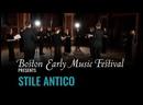 Boston Early Music Festival Stile Antico - Josquin - Father of the Renaissance London, 2021