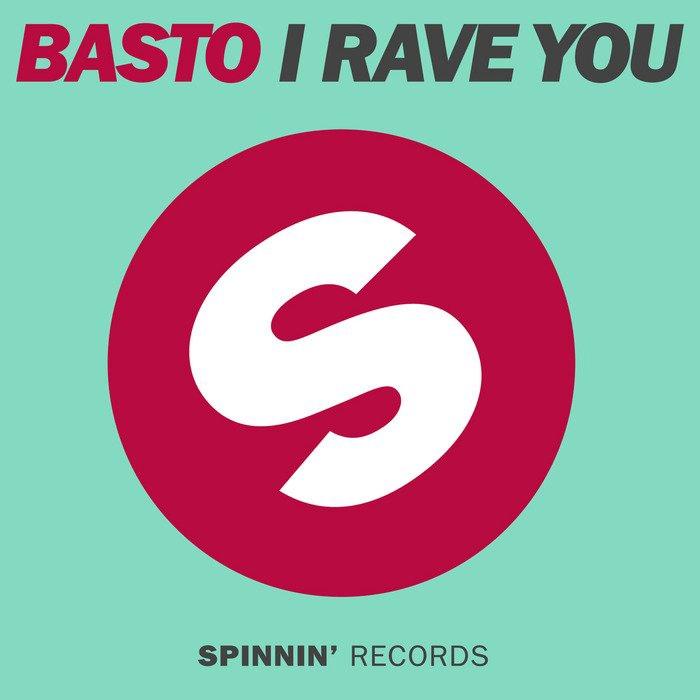 Basto album I Rave You