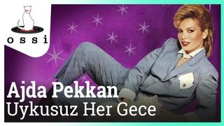Ajda Pekkan - Uykusuz Her Gece (Official Audio)