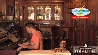 Mashup Monday 6/7  - Piano Request LIVE! with Scott Bradlee