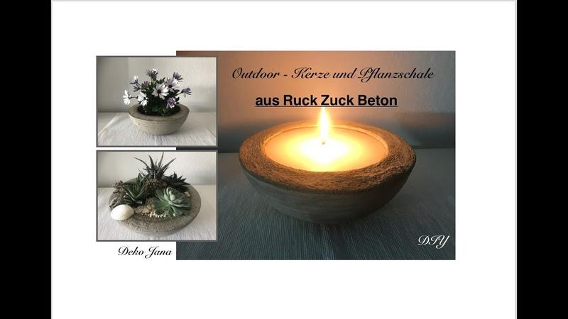 DIY: Deko ideen, Outdoor- Kerze und Pfanzschalen aus Ruck-Zuck-Beton (How to) / Deko Jana