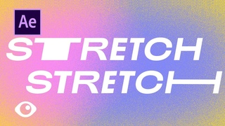AE Typography: Stretched Distorted Text - Adobe After Effects