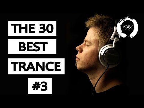 The 30 Best Trance Music Songs Ever 3 Tiesto Armin PvD Ferry Corsten TranceForLife