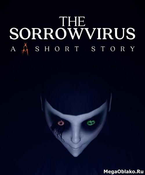 The Sorrowvirus: A Faceless Short Story (2020/ENG/RePack)