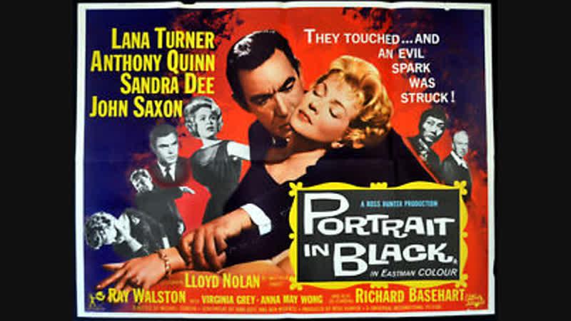 Portrait in Black 1960 Lana Turner Anthony Quinn Richard Basehart