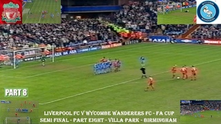 LIVERPOOL FC V WYCOMBE WANDERERS FC-FA CUP SEMI FINAL- 8TH APRIL 2001- PART EIGHT-VILLA PARK