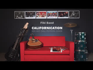 Fibi Band - Californication (Red Hot Chili Peppers Cover)