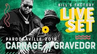 PAROOKAVILLE 2019   CARNAGE x GRAVEDGR