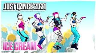 Just Dance 2021: Ice Cream by BLACKPINK x Selena Gomez   Official Track Gameplay [US]
