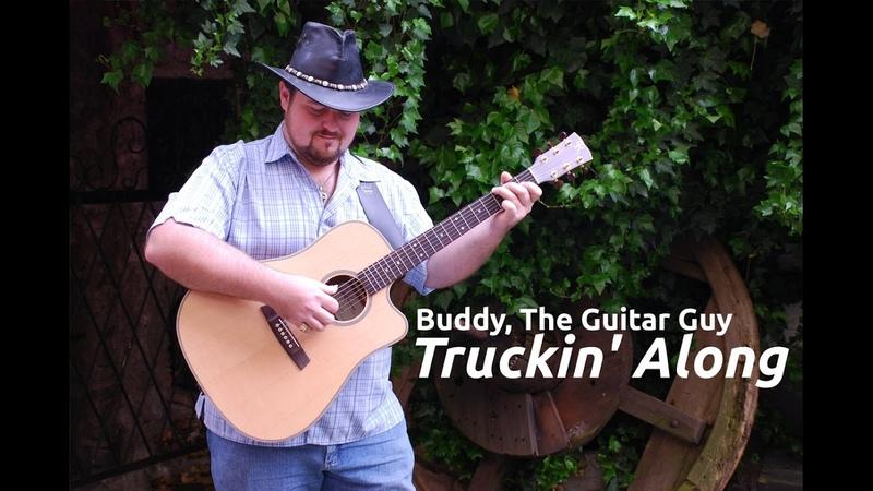 Truckin' Along Buddy Tetreault the Guitar Guy